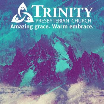 Music | Trinity Presbyterian Church