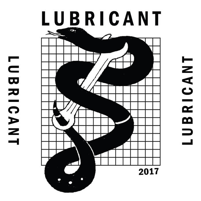 LUBRICANT – 3 Songs 2017