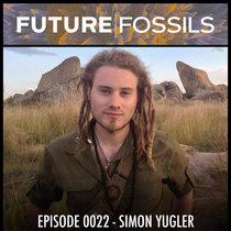 0022 - Simon Yugler (Travel Alchemy & Initiation) cover art