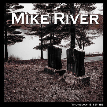 Thursday by Mike River