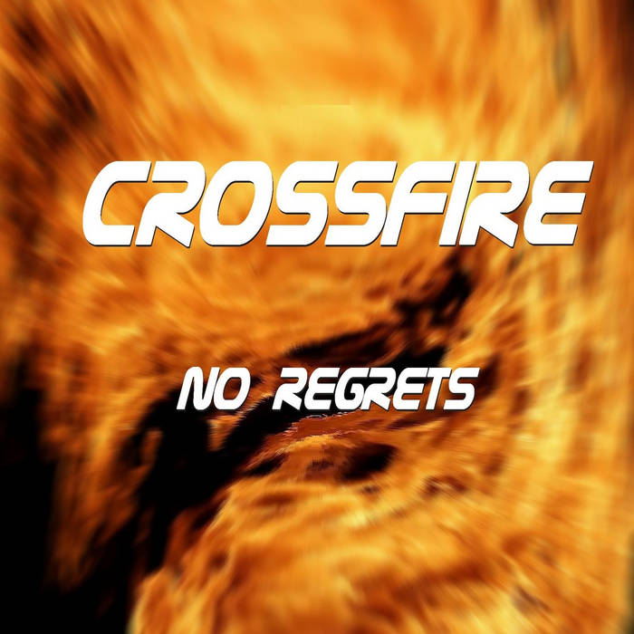 Crossfire - No Regrets (Maxi)
