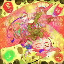 Deliciously Toxic EP cover art