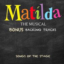 Matilda - Backing Tracks - Bonus Edition cover art