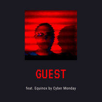 Guest (feat Equinox) cover art
