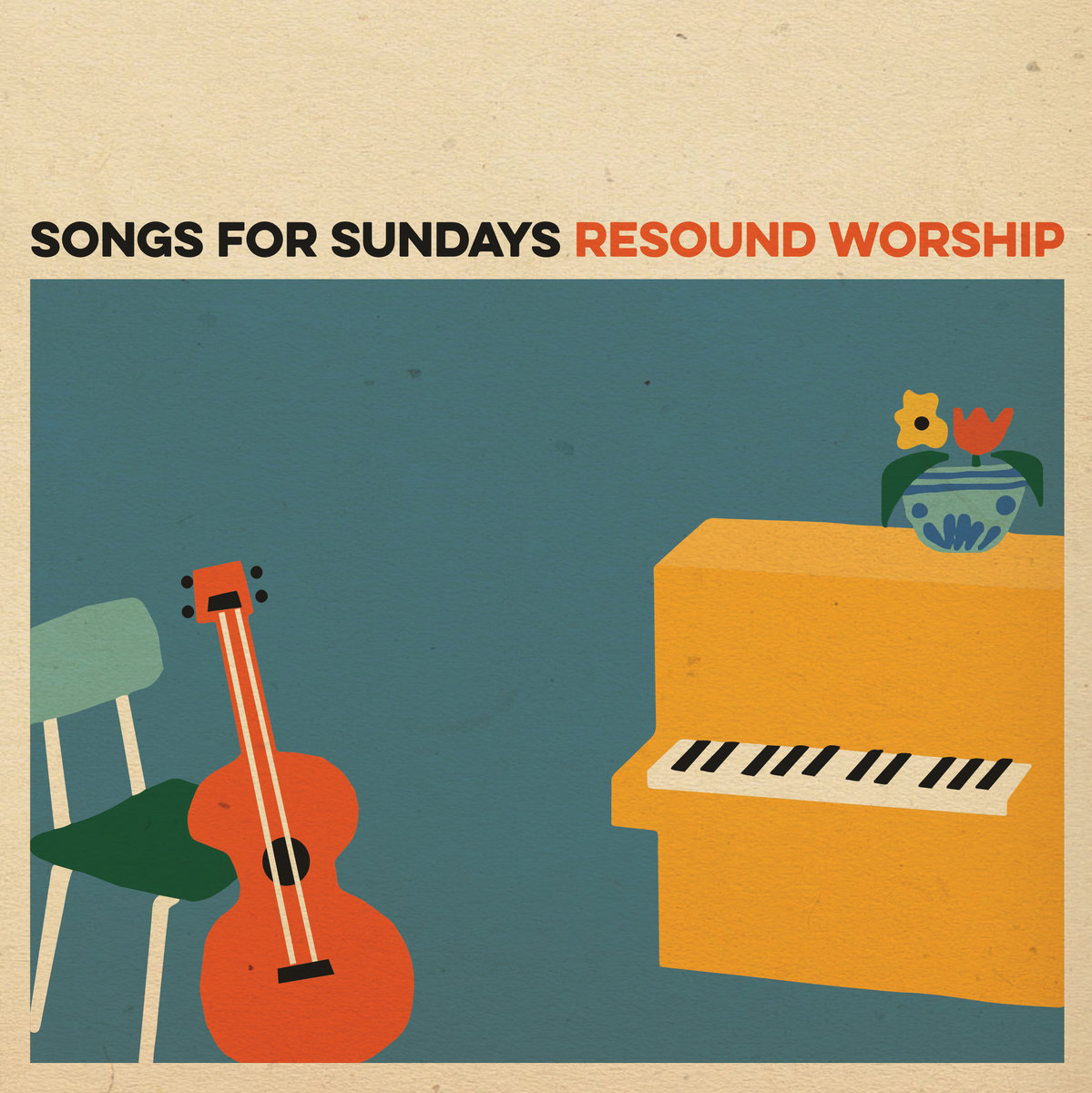 Songs for Sundays | Resound Worship