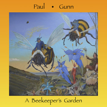 A Beekeeper's Garden by Paul Gunn