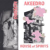 Akeedro - House of Spirits cover art