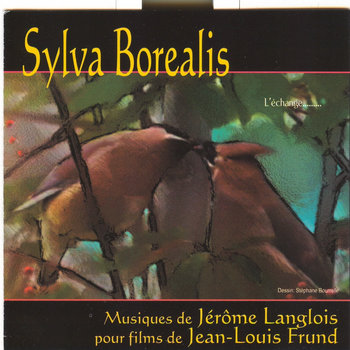 Sylva Borealis by Jerome Langlois