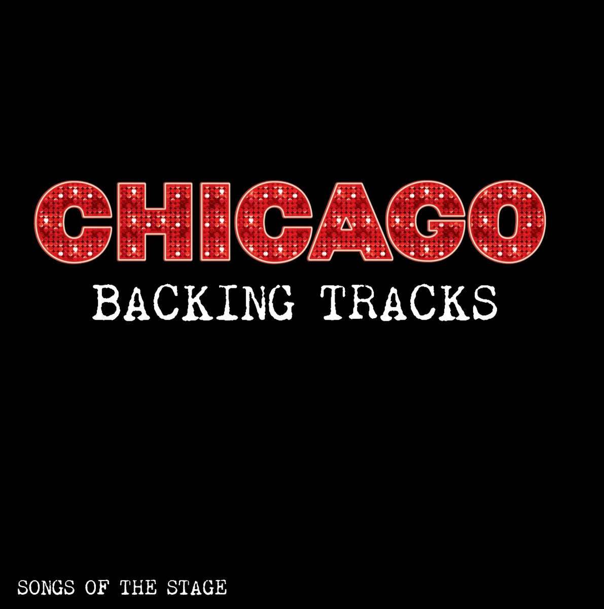 Chicago - Backing Tracks | Songs Of The Stage