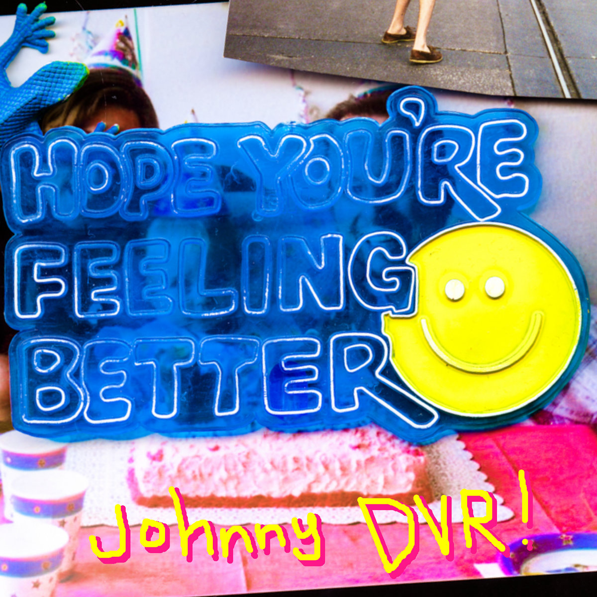 Hope Youre Feeling Better Johnny Dvr