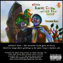 The Sunrise Club Goes To Sleep cover art