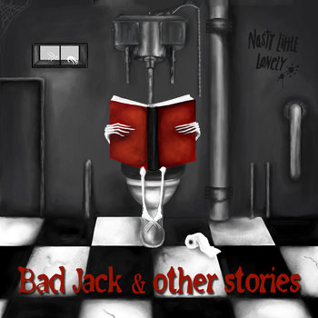 Bad Jack & Other Stories EP by Nasty Little Lonely