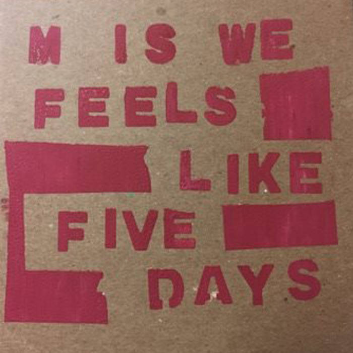 Feels Like Five Days cover art