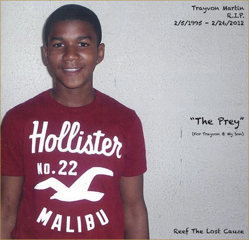 The Prey (For Trayvon & My Son) by Reef The Lost Cauze