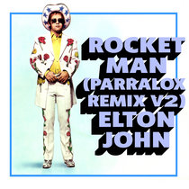 Elton John - Rocket Man (Parralox Remix Instrumental V2) cover art