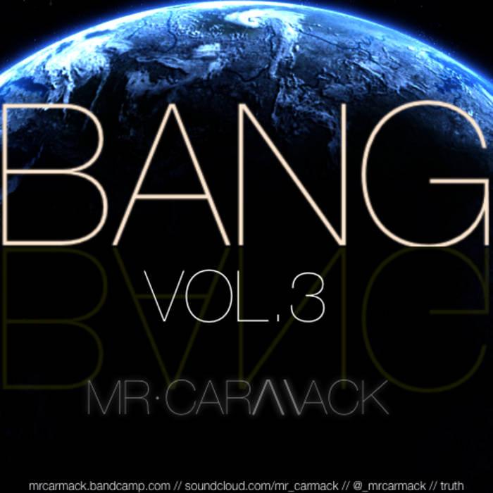 Bang, Vol  3   mr  carmack