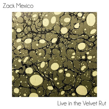 WarHen022: Live in the Velvet Rut by Zack Mexico
