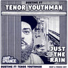 Just the rain - Dubtime & Tenor Youthman