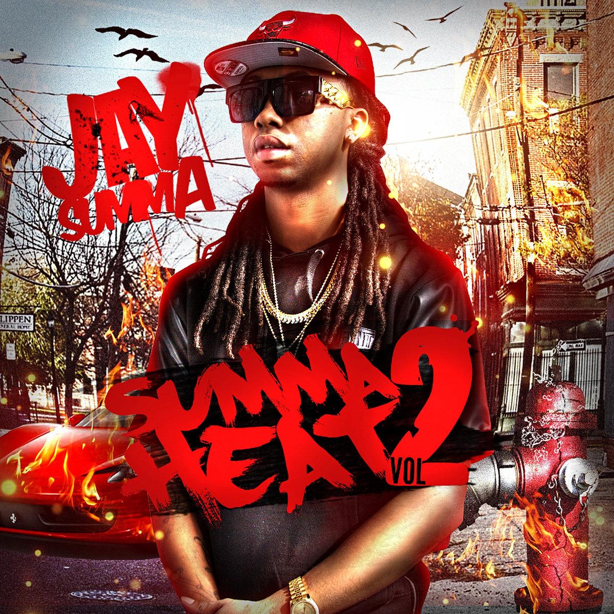 Summa Heat Vol  2 | Jay Summa