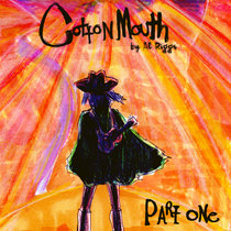 Cotton Mouth- Part One cover art