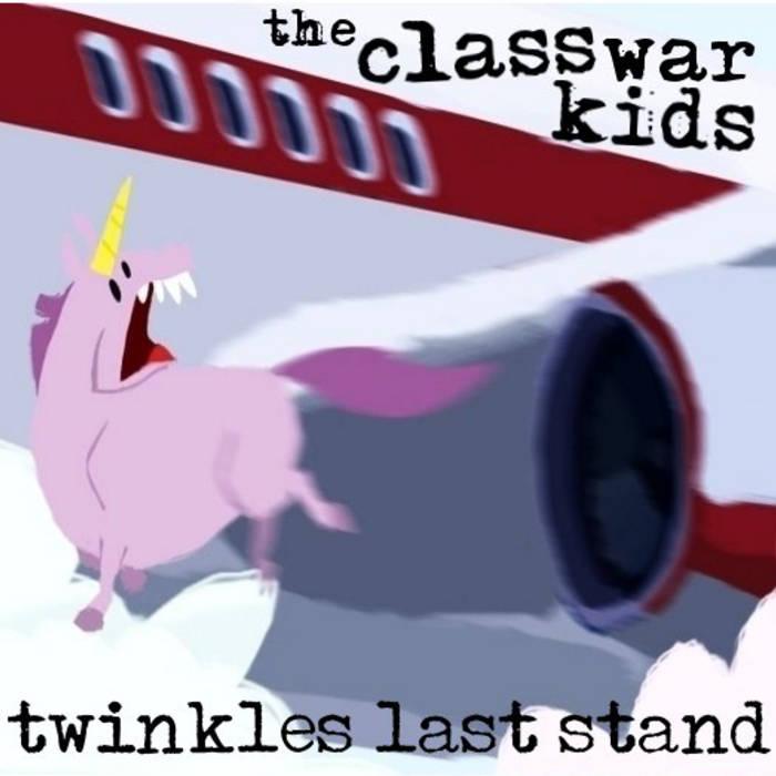 by the class war kids the class war kids  rh   theclasswarkids bandcamp