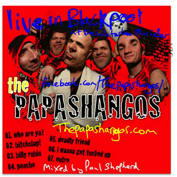 Live in Blackpool! by THE PAPASHANGOS