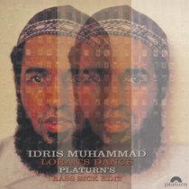 Idris Muhammad - Loran's Dance (platurn's bass sick edit) cover art