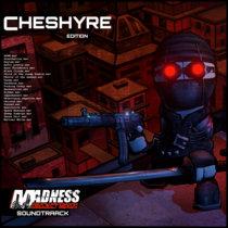 Madness Project Nexus (Original Video Game Soundtrack) Cheshyre Edition cover art