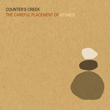 The Careful Placement of Stones by Counter's Creek