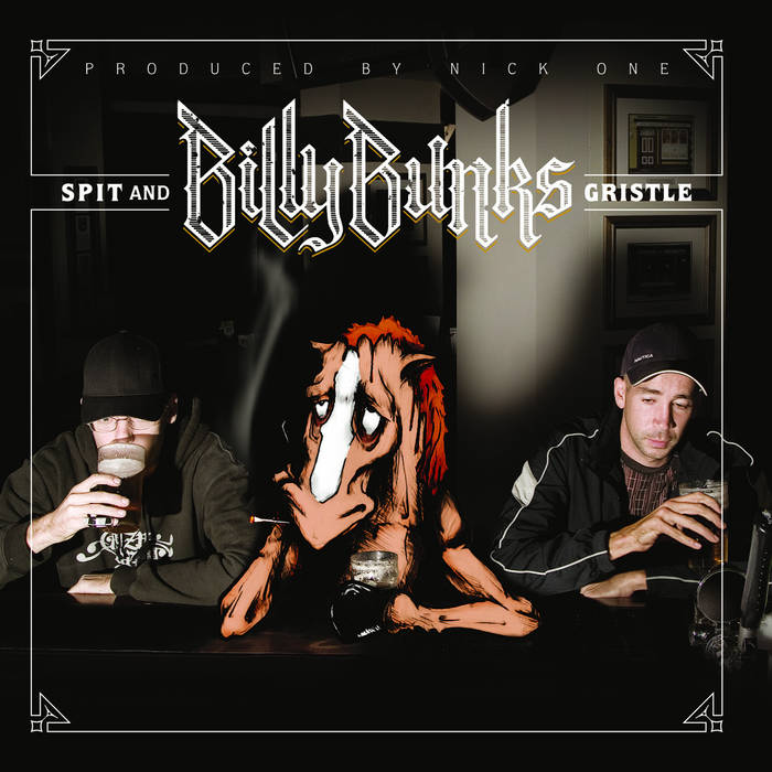 Spit And Gristle, by BILLY BUNKS