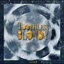 Toothless Blondy 2019 [Disc 2] cover art