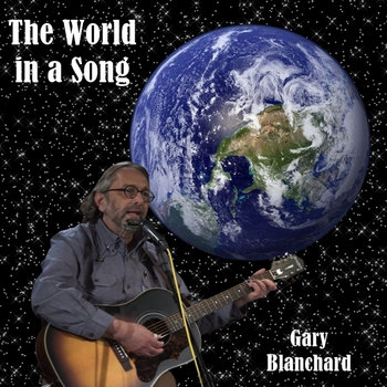 The World in a Song by Gary Blanchard