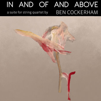 In And Of And Above by Ben Cockerham