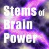 Stems of Brain Power
