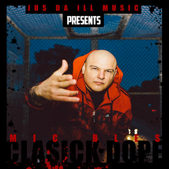 Clasick Dope by MIC BLES