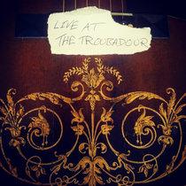 Live at the Troubador cover art