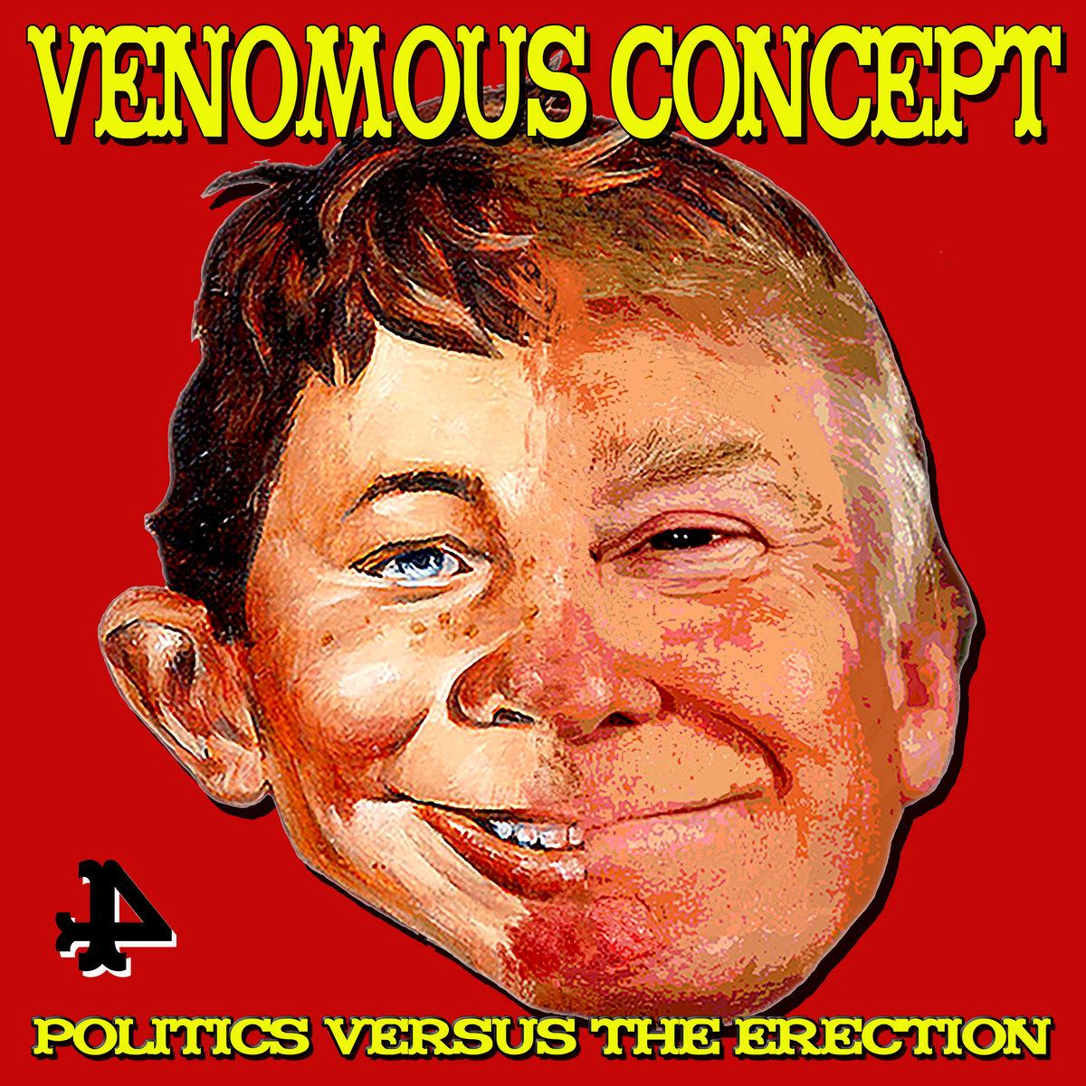 Politics Versus the Erection | Venomous Concept