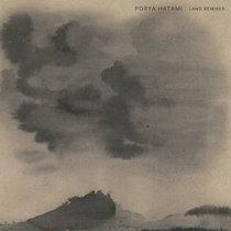 Porya Hatami - Land Remixes cover art