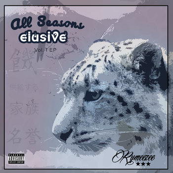 ELUSIVE (All Season Series Vol. 1) ep by Rymeezee