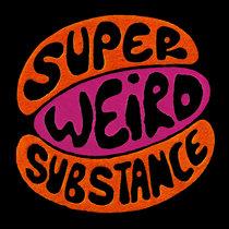 Greg Wilson Presents Super Weird Substance cover art
