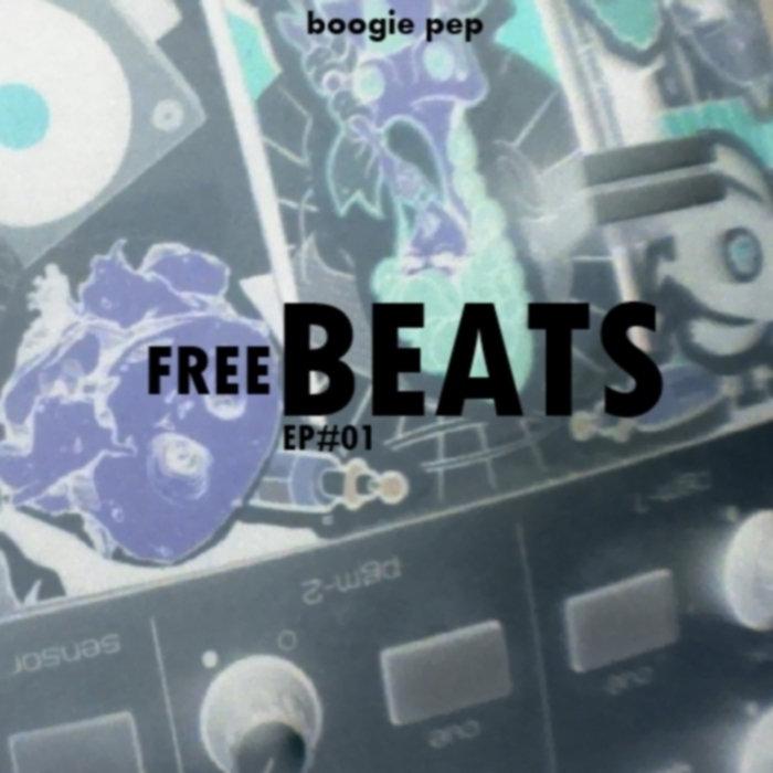 FREE BEATS EP#01 | boogie pep