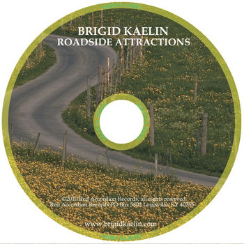 Roadside Attractions EP (Demo/Europe Only) by Brigid Kaelin