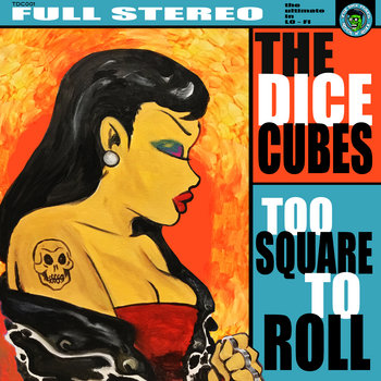 Too Square To Roll by The Dice Cubes