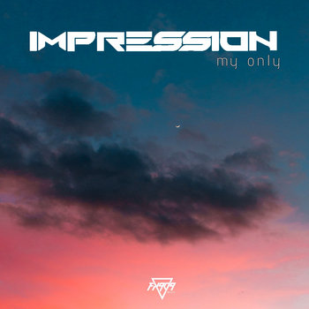 My Only EP by Impression