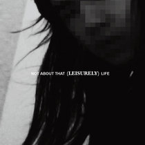 Not About That Leisurely Life cover art