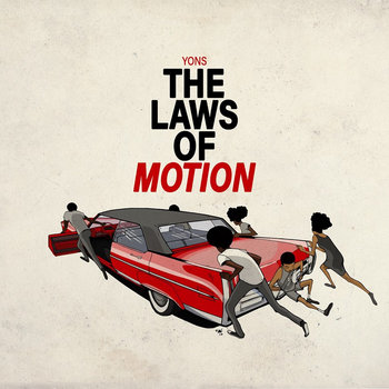 The Laws of Motion by [Yons]