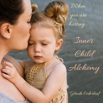 When you are hurting..Inner Child Alchemy cover art