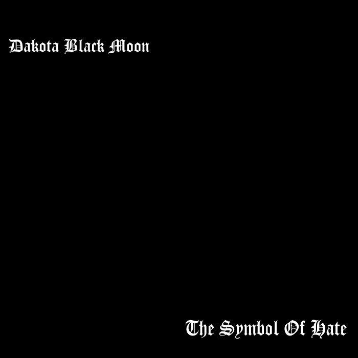 Harvest The Dead Symbol Of Hate Dakota Black Moon