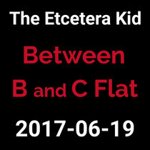 2017-06-19 - Between B and C Flat (live show) cover art