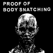 Proof of Body Snatching cover art